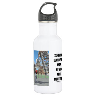 Software Developers Know How To Move Mountains Stainless Steel Water Bottle