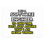 Software Engineer...Assume I Am Never Wrong Post Cards
