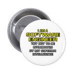 Software Engineer..Superior Intelligence Pinback Button