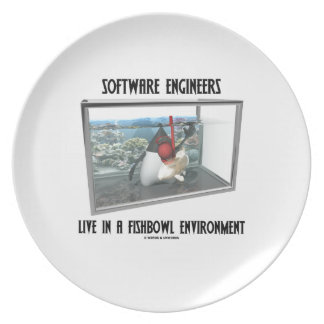 Software Engineers Live In A Fishbowl Environment Plate