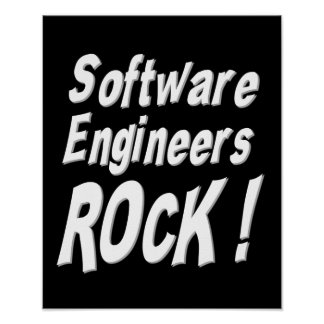 Software Engineers Rock! Poster Print