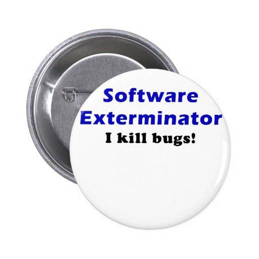 Software Exterminator I Kill Bugs Pins