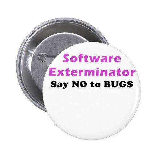 Software Exterminator Say No To Bugs Button
