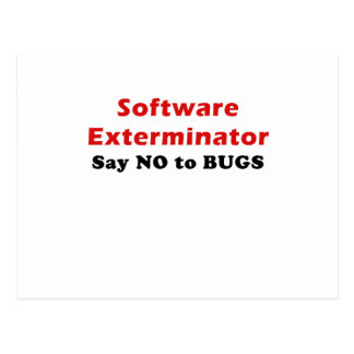 Software Exterminator Say No To Bugs Postcard