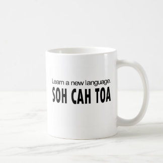 SOH CAH TOA _ learn a new language Coffee Mug