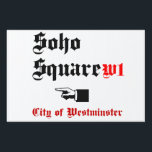 "Soho Square Yard Sign<br><div class=""desc"">Soho Square</div>"