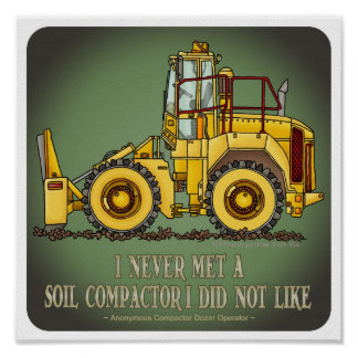 Soil Compactor Operator Quote Poster