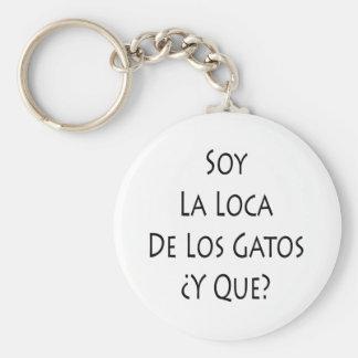 Soja La Loca De Los Gatos Y Que Llavero Personalizado