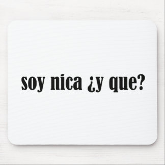 Soja Nica y Que Mouse Pads