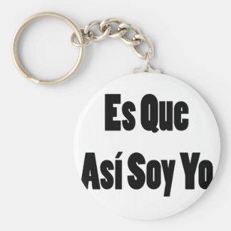 Soja Yo del Es Que Asi Llaveros