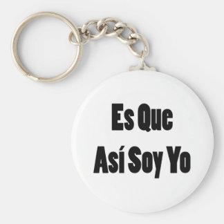 Soja Yo del Es Que Asi Llavero