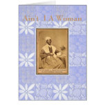 Sojourner Truth-Aint I A Woman Cards