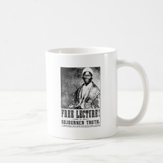 Sojourner Truth: The Free Lecture! Poster Coffee Mug