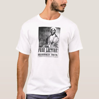 Sojourner Truth: The Free Lecture! Poster T-Shirt