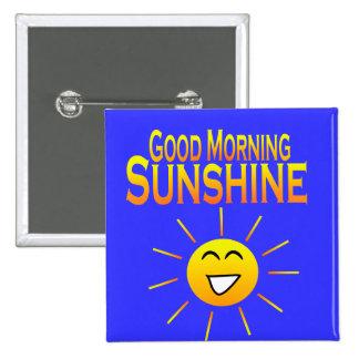 ¡Sol de la buena mañana! Pin Cuadrada 5 Cm