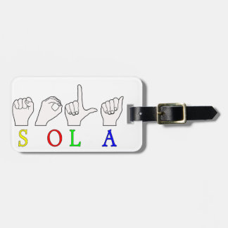 SOLA ASL SIGN LANGUAGE TAG FOR BAGS