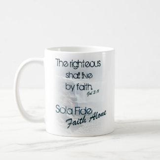 Sola Fide/ Faith Alone Coffee Mug