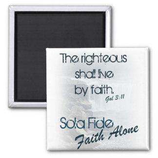 Sola Fide/ Faith Alone Magnet