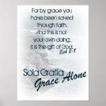 Sola Gratia/ Grace Alone Posters