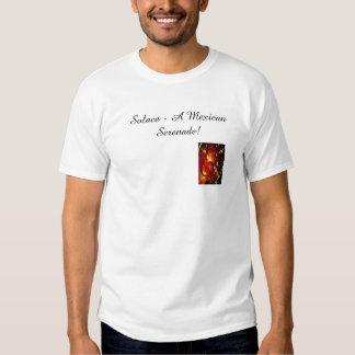 Solace - A Mexican Serenade! T Shirt