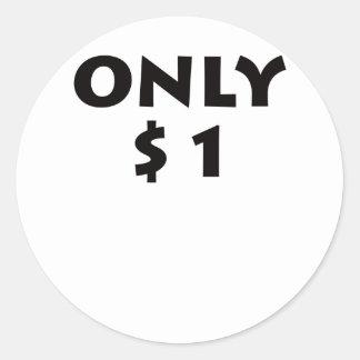 Solamente $1 pegatina redonda