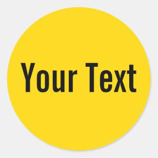 SOLAMENTE amarillo del COLOR el | + su texto Pegatina Redonda