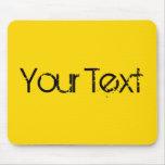 SOLAMENTE COLOR/amarillo + su texto Alfombrilla De Ratón