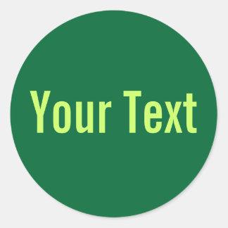SOLAMENTE COLOR el | verde oscuro + su texto Pegatina Redonda