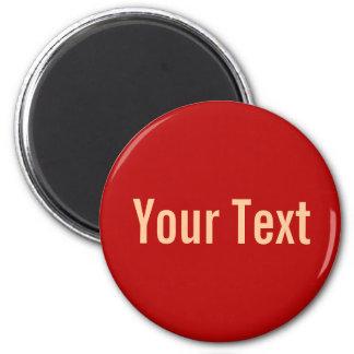 SOLAMENTE COLOR/rojo + su texto Imán Redondo 5 Cm