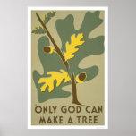 Solamente dios puede hacer los árboles WPA 1938 Poster