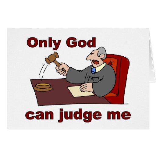 Solamente dios puede juzgarme el decir cristiano felicitación