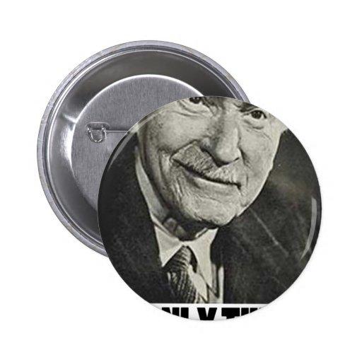 ¡Solamente el buenos mueren Jung! Pin