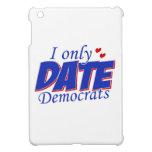 Solamente fecha Demócratas iPad Mini Protector