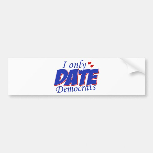 Solamente fecha Demócratas Pegatina Para Auto