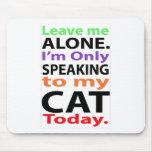 Solamente hablando a mi gato hoy #2 tapetes de ratones