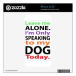Solamente hablando a mi perro hoy #2 iPhone 4 calcomanías