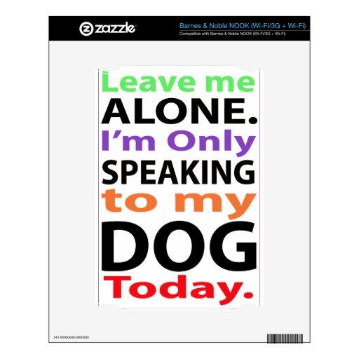 Solamente hablando a mi perro hoy #2 skins para NOOK