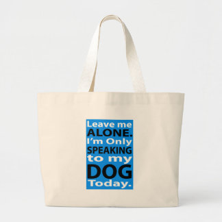 Solamente hablando a mi perro hoy bolsas