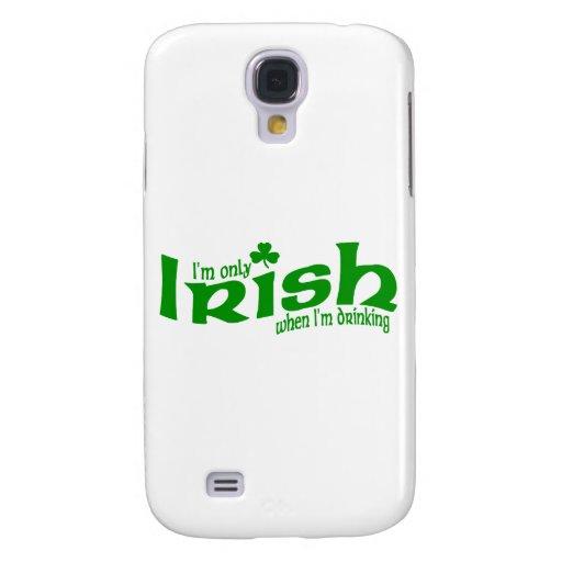 Solamente irlandés cuando estoy bebiendo