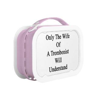 Solamente la esposa de un trombón entenderá