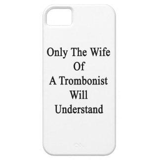 Solamente la esposa de un trombón entenderá iPhone 5 carcasa