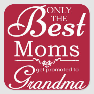 Solamente las mejores mamáes pegatina cuadrada