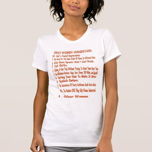 SOLAMENTE las MUJERES ENTIENDEN la camiseta