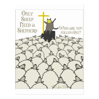 Solamente las ovejas necesitan a un pastor tarjeta postal