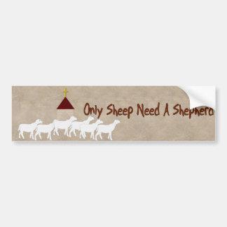 Solamente las ovejas necesitan al pastor pegatina de parachoque