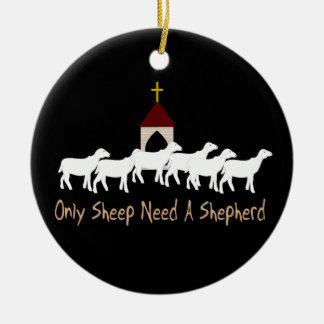 Solamente las ovejas necesitan al pastor adorno redondo de cerámica