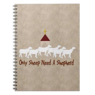 Solamente las ovejas necesitan al pastor libro de apuntes con espiral