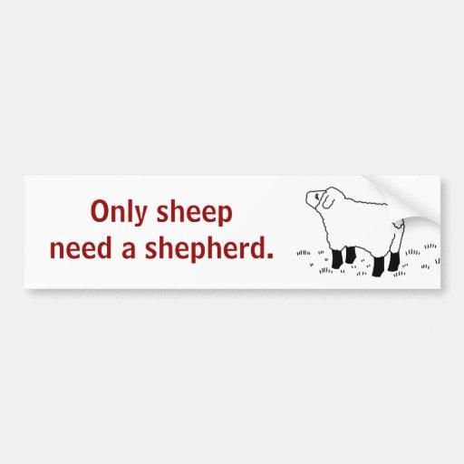 Solamente las ovejas necesitan un _sticker del pas pegatina de parachoque