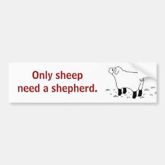 Solamente las ovejas necesitan un _sticker del pas pegatina para auto