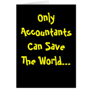 ¡Solamente los contables pueden ahorrar el mundo
